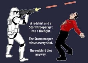 Storm Trooper v. Red Shirt